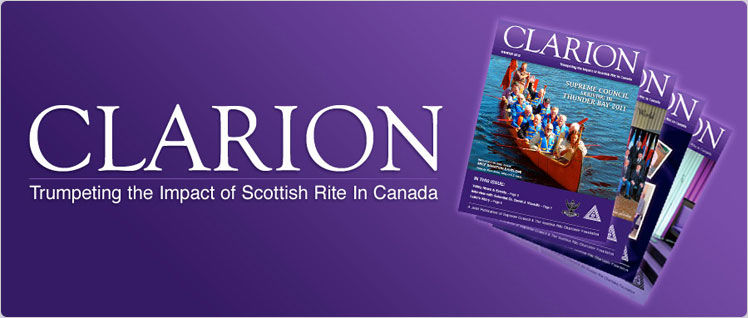 Clarion Magazine - Trumpeting the Impact of Scottish Rite in Canada